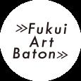 FUKUI ART BATON